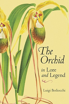 Image for Orchid in Lore and Legend