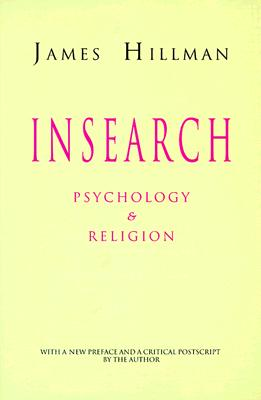 Insearch:  Psychology & Religion, Hillman, James