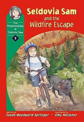 Image for Seldovia Sam & the Wildfire Escape (The Misadventures of Seldovia Sam)