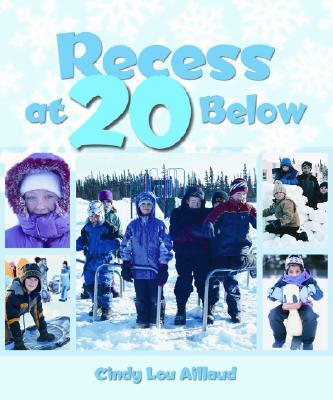 Image for Recess at 20 Below