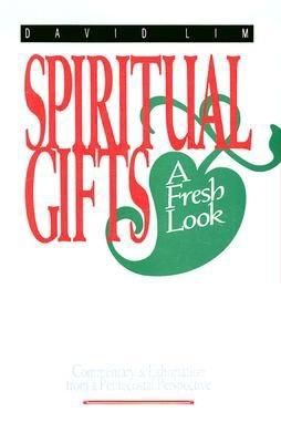 Image for Spiritual Gifts: A Fresh Look