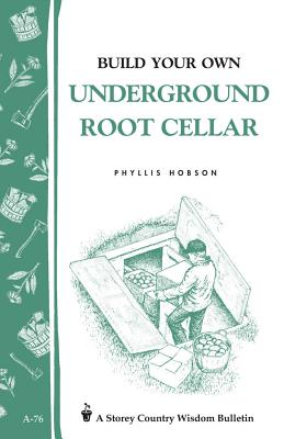 Image for Build Your Own underground Root Cellar