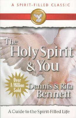 Image for The Holy Spirit and You: A Study Guide to the Spirit-Filled Life