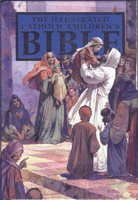 Illustrated Catholic Children's Bible NAB, de Graaf, Anne (Author), Bauer, Judith (Editor), Montero, Jose Perez (Illustrator)
