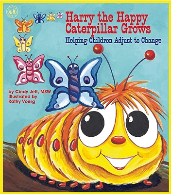 Image for Harry the Happy Caterpillar Grows: Helping Children Adjust to Change (Let's Talk)