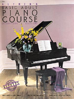 Alfreds Basic Adult Piano Course : Lesson Book, Level One/2236, WILLARD A. PALMER