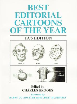 Image for Best Editorial Cartoons of the Year, 1975