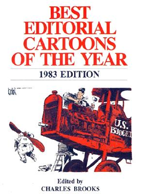 Best Editorial Cartoons of the Year: 1983 Edition