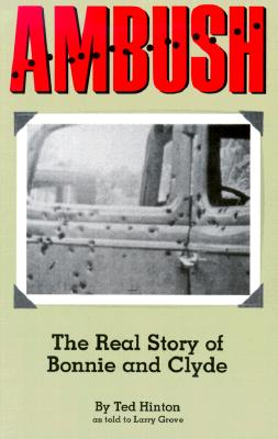 Image for Ambush: The Real Story of Bonnie and Clyde