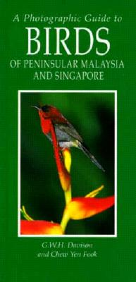 Image for A Photographic Guide to Birds of Peninsular Malaysia and Singapore