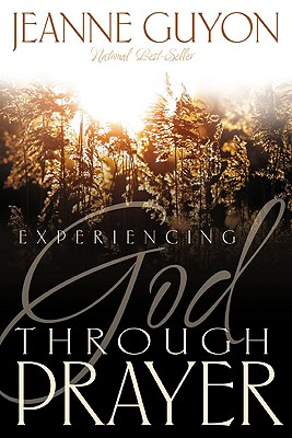 Image for Experiencing God Through Prayer