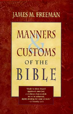 Image for Manners and Customs of the Bible