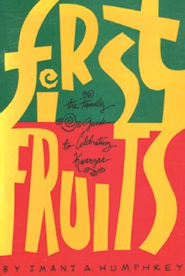 Image for First Fruits: The Family Guide to Celebrating Kwanzaa