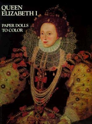 Image for Queen Elizabeth I-Paper Dolls To Color