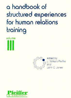 Image for A Handbook of Structured Experiences for Human Relations Training, Vol. 3