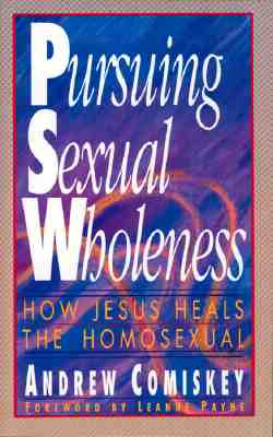Image for Pursuing Sexual Wholeness