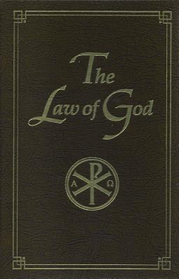 The Law of God: For study at home and school, SERAFIM SLOBODSKOI