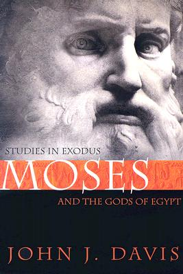 Image for Moses and the Gods of Egypt : Studies in Exodus