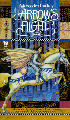 Arrow's Flight (The Heralds of Valdemar, Book 2), Mercedes  Lackey