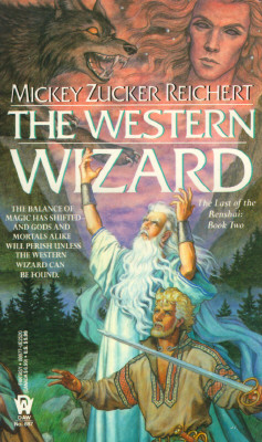 The Western Wizard (Renshai Trilogy), MICKEY ZUCKER REICHERT