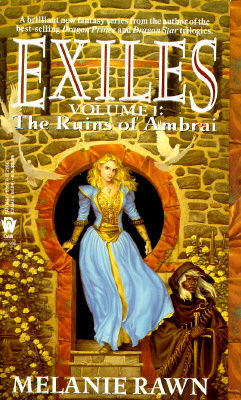 The Ruins of Ambrai (Exiles, Vol. 1), Melanie  Rawn