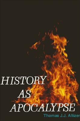 Image for History as Apocalypse (Dissertation (Paperback))