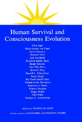 Image for Human Survival and Consciousness Evolution (SUNY Series in Transpersonal and Humanistic Psychology)