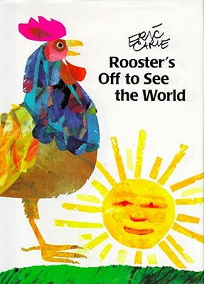 Image for Rooster's Off to See the World (The World of Eric Carle)