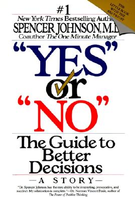 Image for 'Yes' or 'No': The Guide to Better Decisions