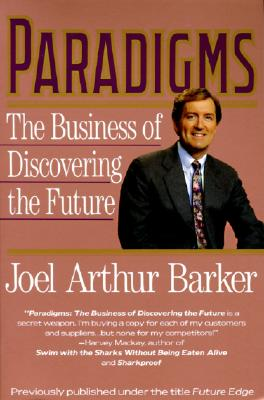 Image for Paradigms : The Business of Discovering the Future