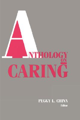 Anthology On Caring, Chinn, Peggy