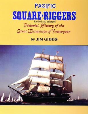 Image for Pacific Square-Riggers: Pictorial History of the Great Windships of Yesteryear