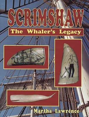Scrimshaw: The Whaler's Legacy, Lawrence, Martha