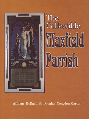 Image for The Collectible Maxfield Parrish With Value Guide