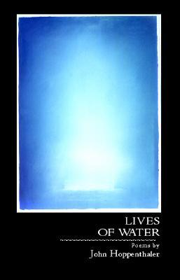 Image for Lives of Water (Carnegie Mellon Poetry Series)