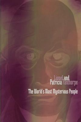 The World's Most Mysterious People (Mysteries and Secrets), Fanthorpe, Lionel and Patricia