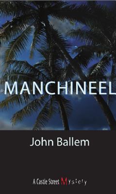 Manchineel, Ballem, John