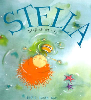 Image for Stella, Star of the Sea (Stella and Sam)