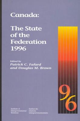 Image for Canada: The State of the Federation 1996 (Volume 29) (Queen's Policy Studies Series)
