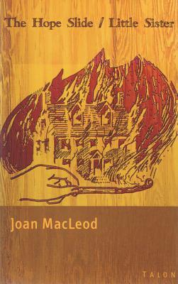 The Hope Slide / Little Sister, MacLeod, Joan