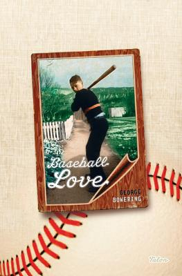Baseball Love, Bowering, George