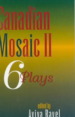 Canadian Mosaic II: 6 Plays (No. 2)