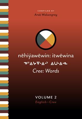 Cree: Words, 2 Volume Set (Cree Edition)
