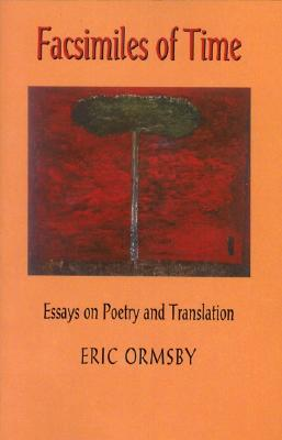 Facsimiles of Time, Ormsby, Eric