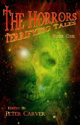 Image for The Horrors: Terrifying Tales Book One