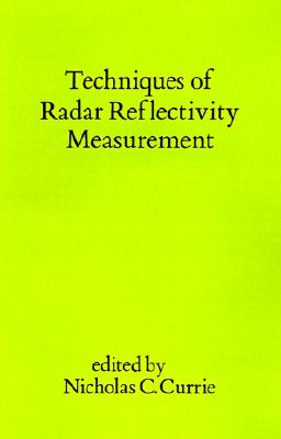 Techniques of Radar Reflectivity Measurement (Radar Library)