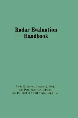 Radar Evaluation Handbook (Artech House Radar Library), David K. Barton
