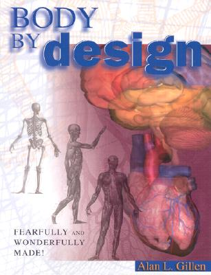 Image for Body by Design: An Anatomy and Physiology of the Human Body