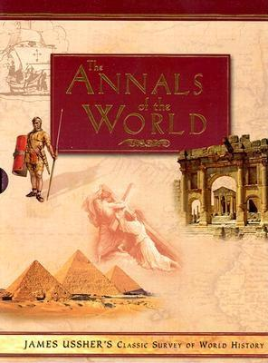 Image for Annals of the World: James Ussher's Classic Survey of World History