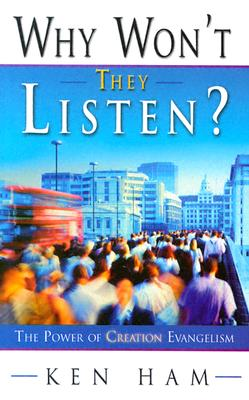 Image for Why Won't They Listen? A Radical New Approach to Evangelism